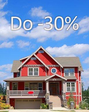 Do -30% dom / mieszkanie